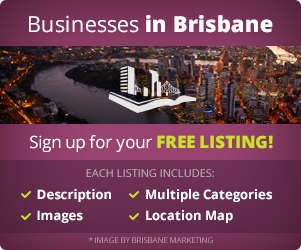 Businesses in Brisbane - Sign up for your FREE listing!